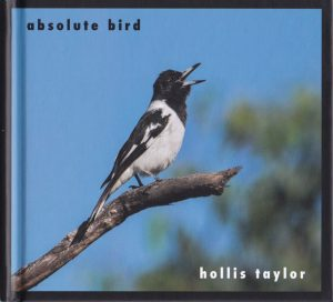 Hollis Taylor, Absolute Bird CD